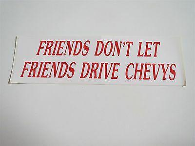 download Bumper Sticker Friends Dont Let Friends Drive Chevys workshop manual
