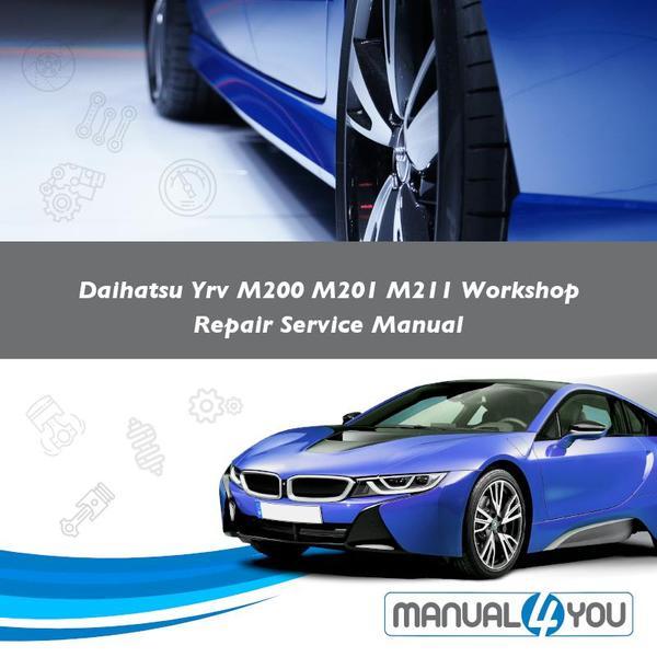download Daihatsu YRV M200 workshop manual
