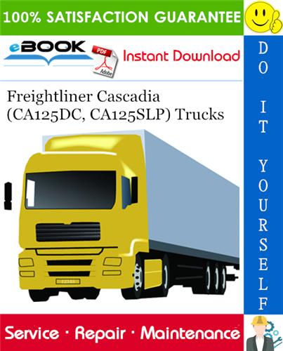download Freightliner Cascadia CA125DC CA125SLP Truck workshop manual