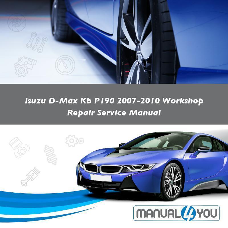 download Isuzu D Max P190 able workshop manual