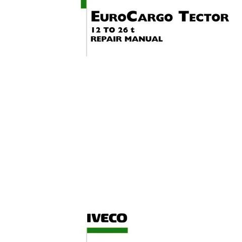download Iveco Eurocargo Tector 12 26 T workshop manual