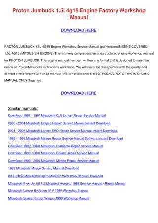 download PROTON JUMBUCK 1.5L 4G15 Engine workshop manual